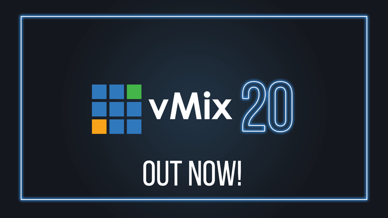 vMix20 is out now